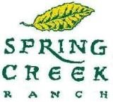 Spring Creek Ranch